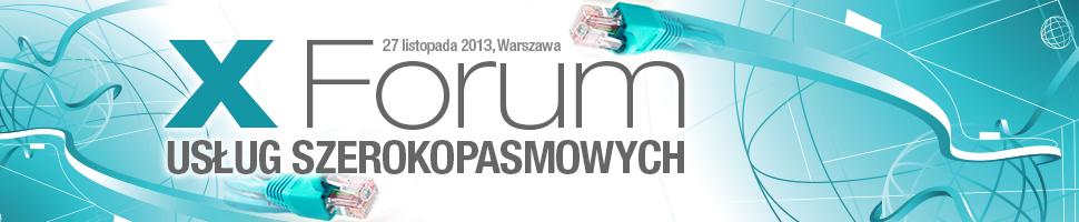 Dziesiąte Forum Usług Szerokopasmowych