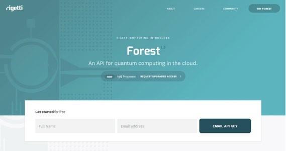 Forest to platforma działająca w chmurze, udostępniona przez start-up Rigetti. Programiści mogą w języku Python tworzyć i uruchamiać programy kwantowe, które działają w wirtualnym, 26-kubitowym symulatorze Quantum Virtual Machine.
