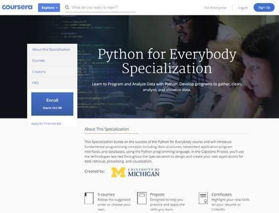 Niektóre serwisy oferują kursy opracowywane przez prestiżowe uniwersytety, np. Coursera ma kurs z Pythona przygotowany we współpracy z University of Michigan.