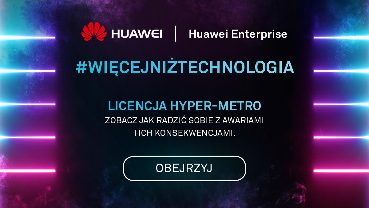 Zachowanie ciągłości biznesowej dzięki rozwiązaniu active-active od Huawei