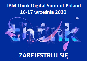 IBM Think Digital Summit Poland, 16-17 września 2020